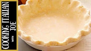 How to Make Worlds Best Pie Crust Recipe Cooking Italian with Joe