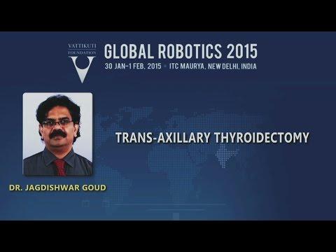 J. Goud Robotic Transaxillary Thyroidectomy