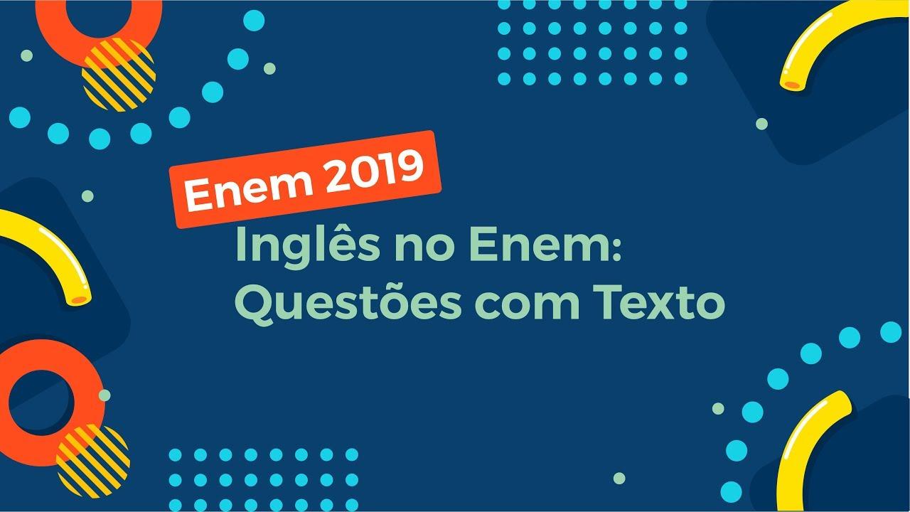 Inglês no Enem: Questões com Texto