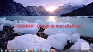 XAMPP:Bugzilla Installation in Windows Localhost