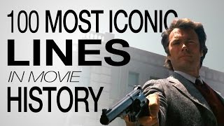The 100 Most Iconic Movie Lines Of All Time