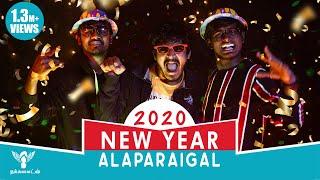 New Year Alaparaigal  #2020 - Nakkalites