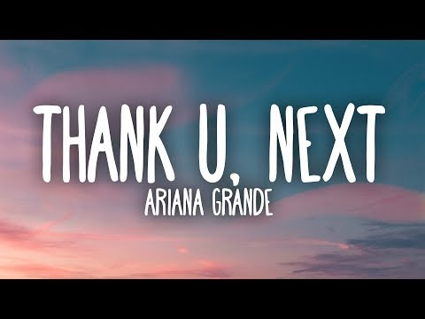 Ariana Grande - Thank U, Next (Lyrics) - SyrebralVibes