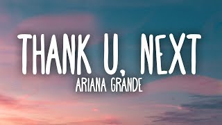 Ariana Grande   Thank U, Next (Lyrics)