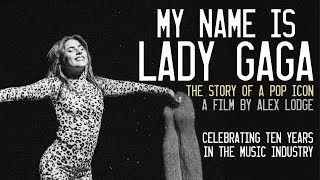 My Name is Lady Gaga