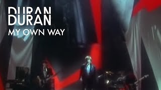 Duran Duran - My Own Way (Official Music Video )