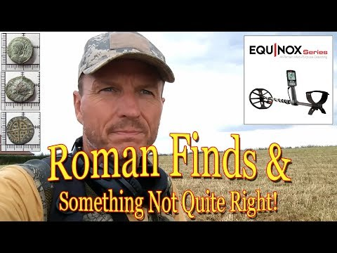 Roman Finds and Something Not Quite Right -  Minelab Equinox