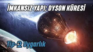Güneş'e Hükmetmek: Dyson Küresi
