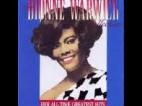 Dionne Warwick ~ Who Can I Turn To