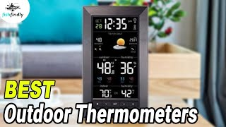 Best Outdoor Thermometers In 2020 – Choose The Best One From Here!