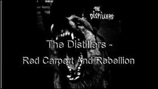 The Distillers - Red carpet And Rebellion