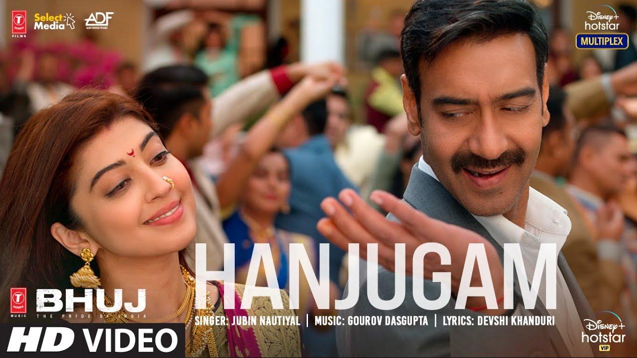 Hanjugam Song Lyrics from Bhuj: The Pride Of India