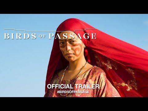 Movie Trailer: Birds of Passage (0)