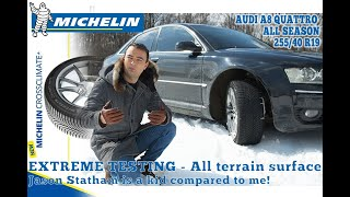 EXTREME testing All Terrain Michelin Crossclimate Plus+ on Audi A8 Quattro - All season tyres