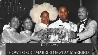 How to Get Married & Stay Married