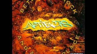Artifacts - Cummin Thru Ya Fuckin Block