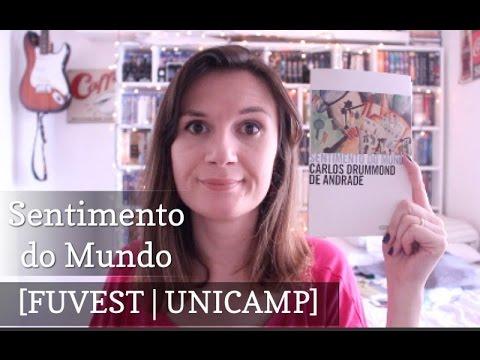 [FUVEST | UNICAMP #6] Sentimento do Mundo (Carlos Drummond de Andrade) + áudio Sentimento do Mundo