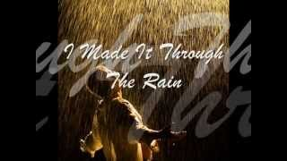 I Made It Through The Rain - by Barry manilow