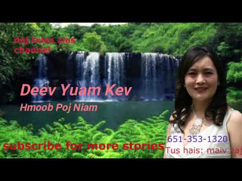 Deev Yuam Kev Hmoob Poj Niam 3/18/2018