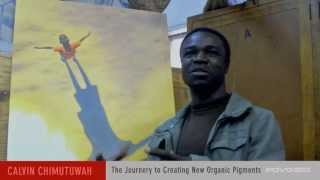 preview picture of video 'Calvin Chimutuwah - A Journey to Creating New Organic Pigments'