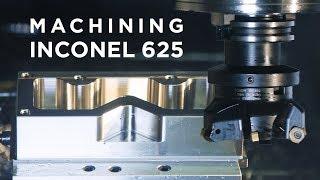 Master the Secrets / Machining Inconel 625 – Tutorial