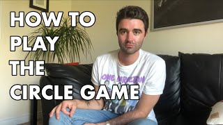How To Play The Circle Game