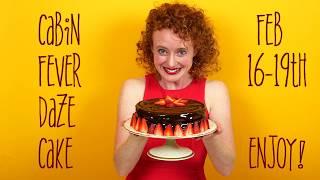 Cabin Fever Daze Cake