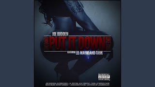 She Don't Put It Down (feat. Lil Wayne & Tank)