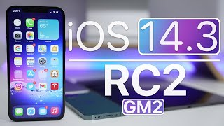 iOS 14.3 RC2 (GM2) is Out! - What's New?