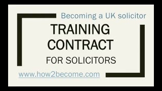 How to Become a UK Solicitor - How to gain your Law Training Contract