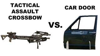 Tactical Assault Crossbow Vs Car Door Field Tip And Ramcat Penetration Test