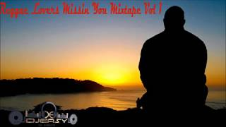 Reggae Lovers Missing You Mixtape Vol 1 Sanchez,Beres,Frankie Paul,Mikey Spice,Dennis Brown  & More