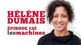 Épisode 26 - Hélène Dumais