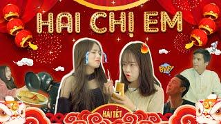Hai Chị Em   Hài Tết 2020   Phim ngắn Hài Hước 2 Chị Em Xinh Đẹp Gãy Media
