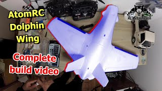 Skyzone AtomRC Dolphin FPV Racing Wing Complete Build
