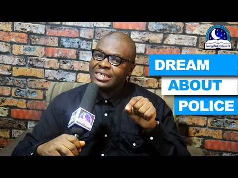 DREAM ABOUT POLICE - Evangelist Joshua TV