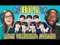 Teens React to BTS Idol Love Yourself Answer K Pop