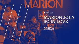NEW LIVE Marion Jola   So In Love At Album Launching HD AUDIO