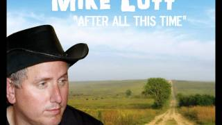 Mike Lott - After All This Time