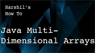 1.9 Java Multi-Dimensional Arrays (with examples)