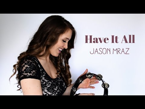 Jason Mraz - Have It All Cover // Joy Frost