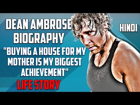Dean Ambrose Biography In Hindi | Early life | Struggle Story Behind His Success | Life Story | WWE