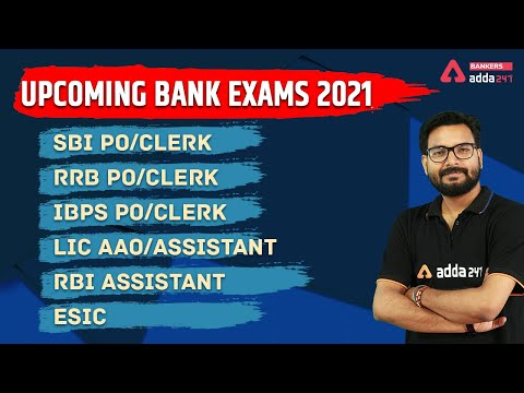 Bank Exams 2021: SBI PO/Clerk | LIC AAO/Assistant | IBPS PO/Clerk