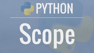 Python Tutorial: Variable Scope - Understanding the LEGB rule and global/nonlocal statements