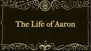 The Life of Aaron