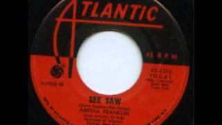 Aretha Franklin/See Saw