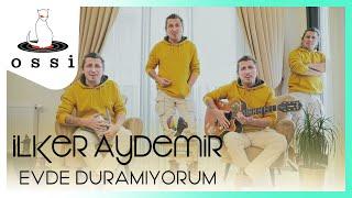 İlker Aydemir / Evde Duramıyorum (Official Klip)