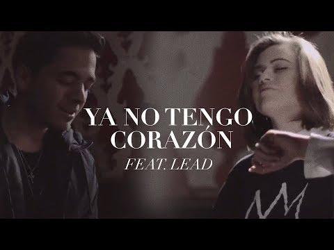 {Ya No Tengo Corazón} Best Songs