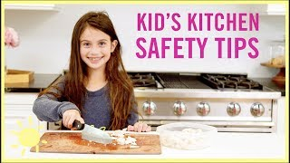 How To Keep Kids SAFE In The Kitchen
