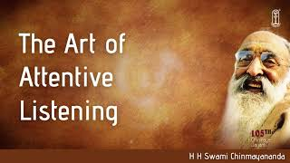 There is a lot of difference between hearing and listening | Find out what Swami Chinmayananda says